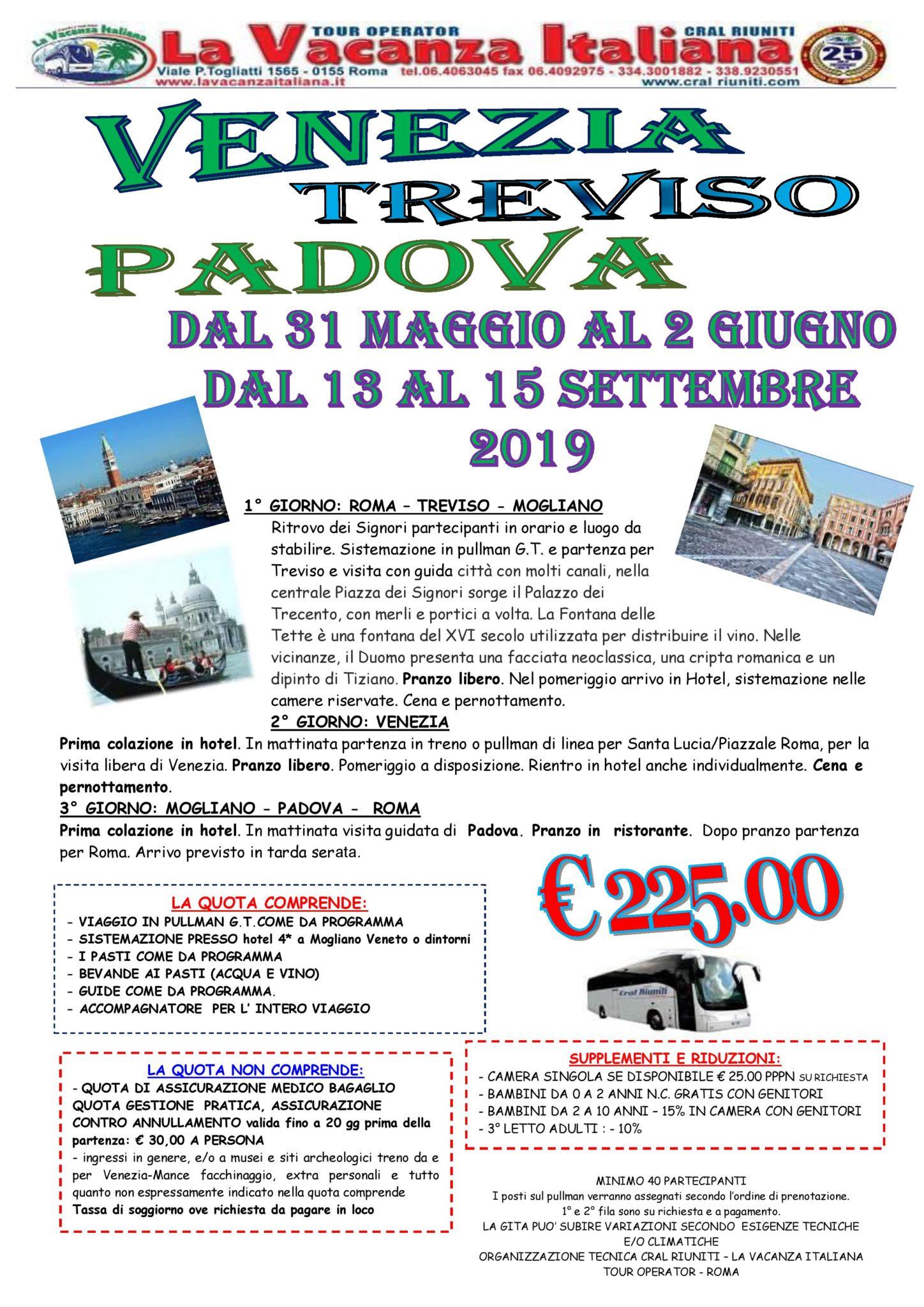 Venezia, Treviso,Padova € 225,00 -